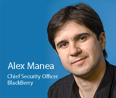 As BlackBerry's Chief Security Officer, Alex Manea regularly speaks to Fortune 500 C-Suites and leaders representing the world's top global brands, listening and learning about what security concerns keep them up at night. Alex also tries to spend just as much time speaking with security researchers – ethical hackers devoted to discovering security flaws and vulnerabilities.