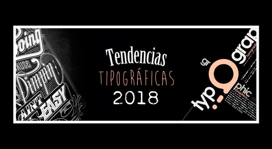 Infografía: Principales tendencias en tipografía para 2018