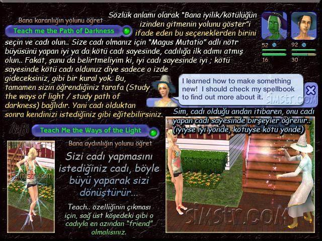 The Sims 2 Apartment Life Apartman Hayatı Witchiness Cadılık Magus Mutatio Nört Büyü Teach me the Path of Darkness Teach me the Ways of the Light