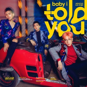 MONSTAR – Baby I Told You – iTunes AAC M4A – Single
