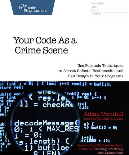 Your Code as a Crime Scene, par Adam Tornhill