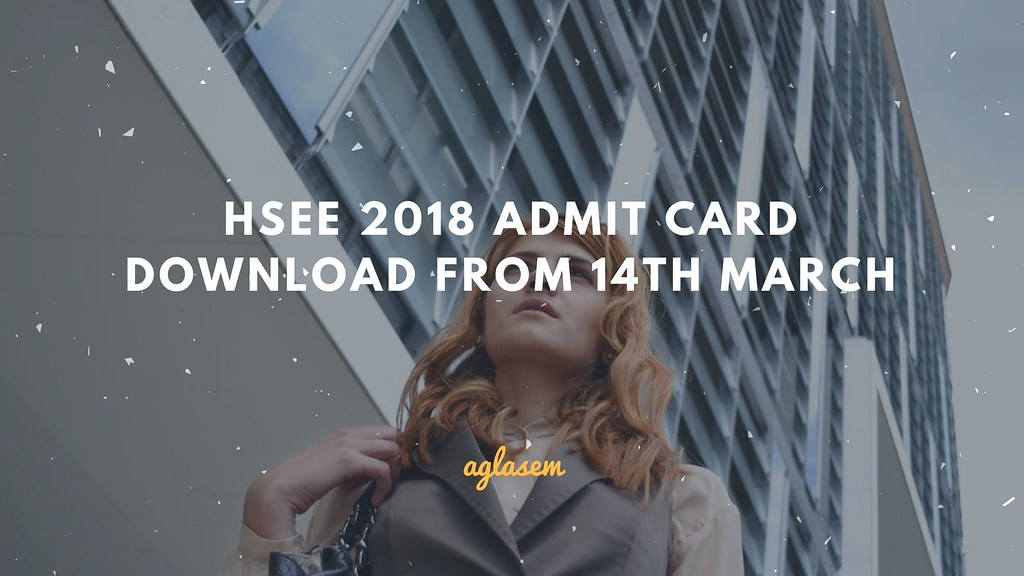 HSEE 2018 Admit Card