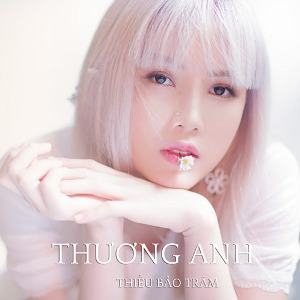 Thiều Bảo Trâm – Thương Anh – iTunes AAC M4A – Single