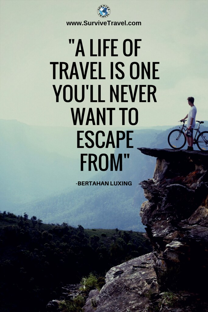 Travel Quote Of The Day Profile Survive Travel Quot A Life