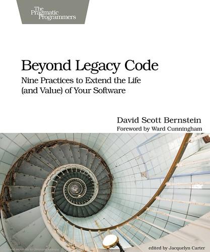 Beyond Legacy Code, par David Scott Bernstein