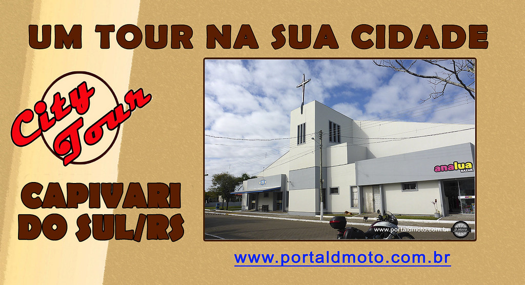 CITY TOUR = CAPIVARI DO SUL/RS