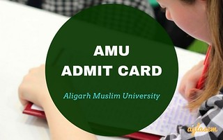 AMU Admit Card 2018 for AMU 2018 Entrance Exam   Download Here