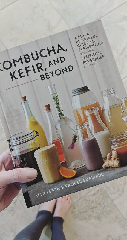 Kombucha, Kefir, and Beyond