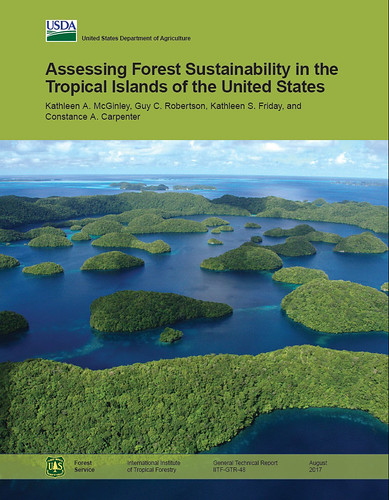 Assessing Forest Sustainability in the Tropical Islands of the United States report graphic