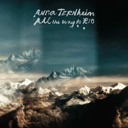 "Anna Ternheim ""All the way to Rio"" (2017)"