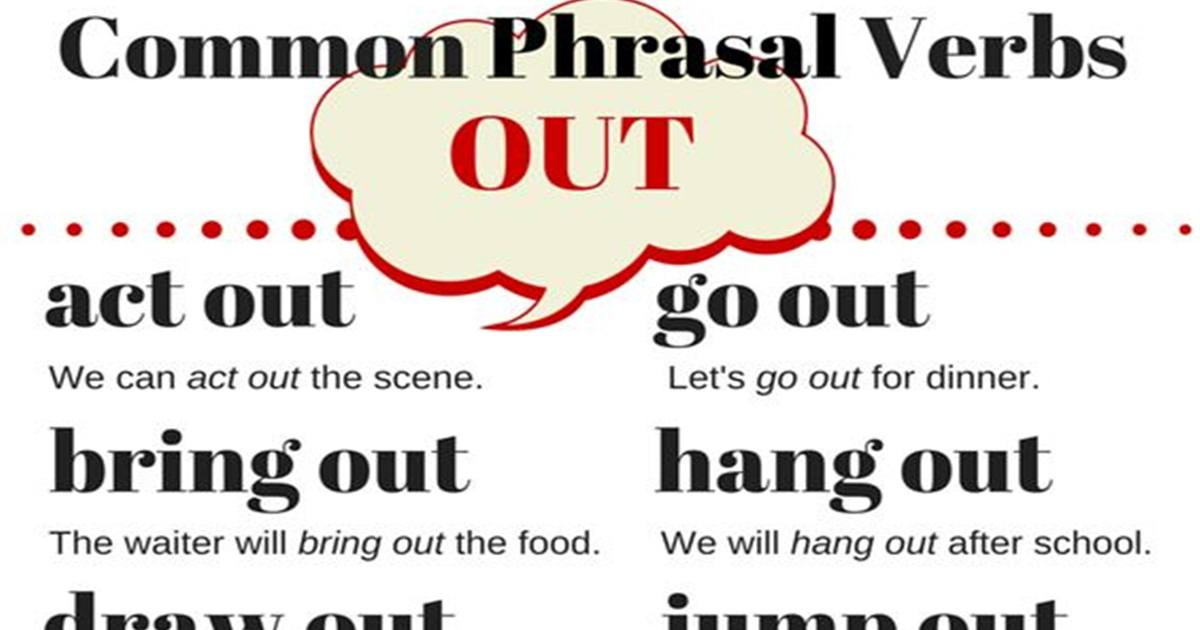 Common Phrasal Verbs with OUT in English 5