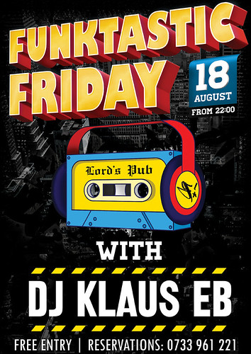 20170818-poster-funktastic-friday-with-dj-klaus-eb-lords_pub-oradea-romania | by DJ Klaus EB