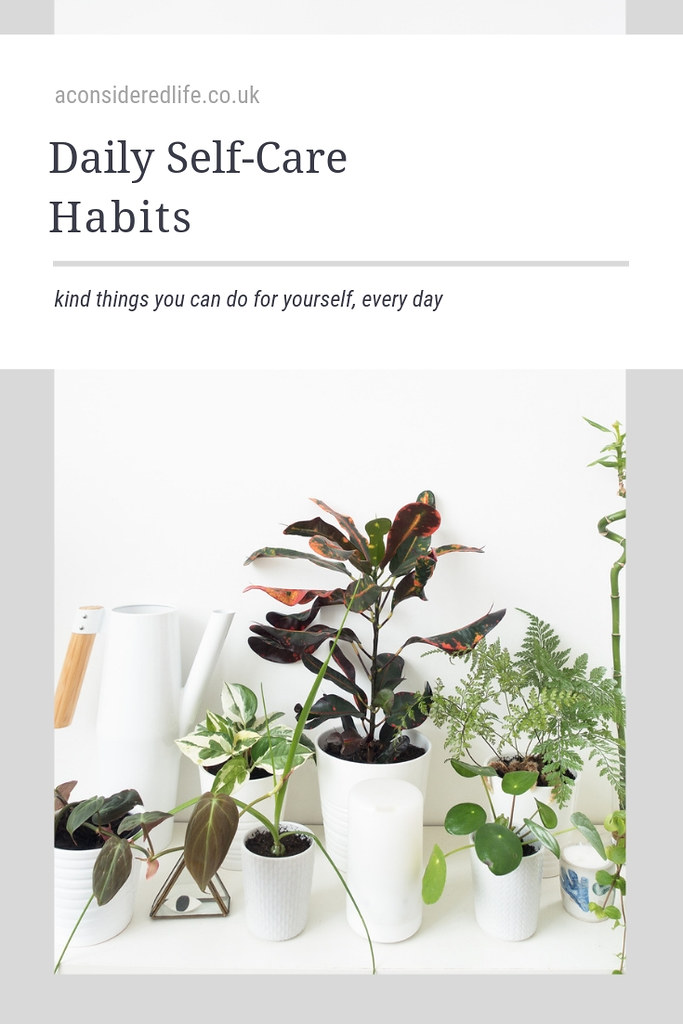 Daily Self-Care: Kind Things To Do For Yourself Every Day