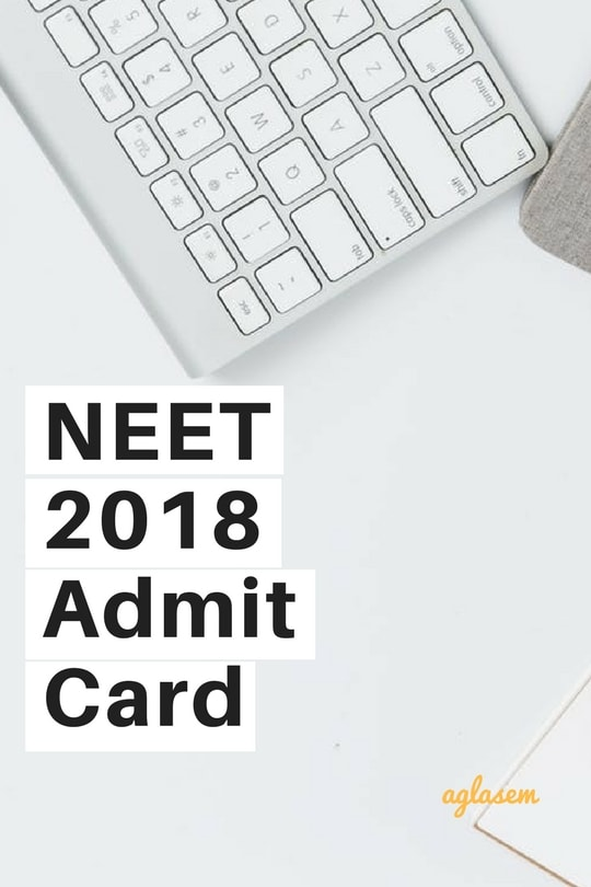 NEET 2018 Admit Card
