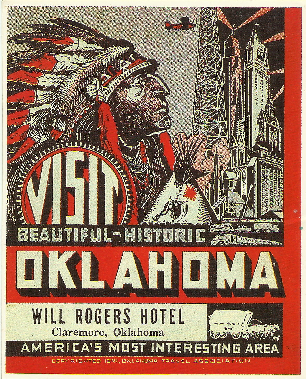 Will Rogers Hotel luggage sticker - 524 West Will Rogers Boulevard, Claremore, Oklahoma U.S.A. - 1941