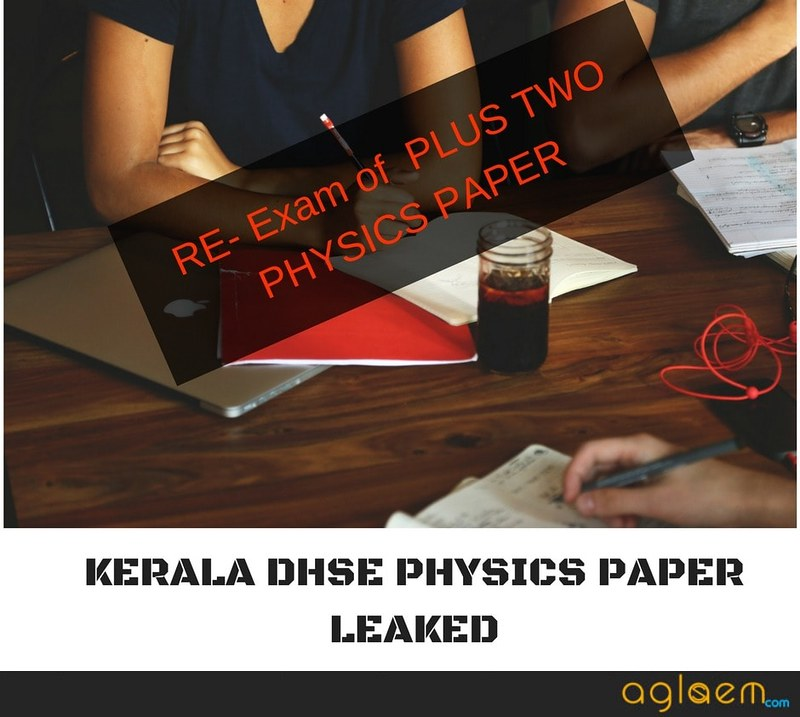 Kerala DHSE Plus Two Physics Paper Leaked: Will There Be Re-Exam?