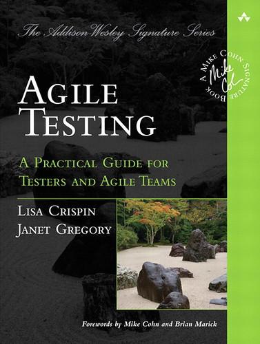 Agile Testing, par Lisa Crispin & Janet Gregory