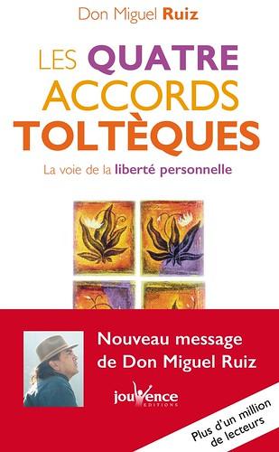 Les Quatre Accords Toltèques, par Don Miguel Ruiz