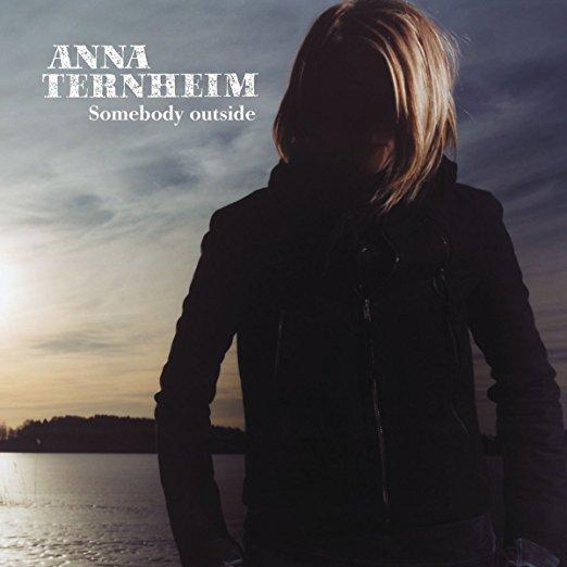 "Anna Ternheim ""Somebody outside"" (2004)"