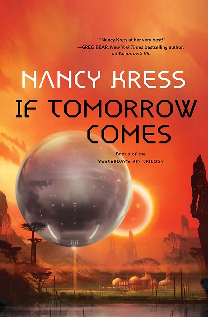 The Cover to If Tomorrow Comes by Nancy Kress