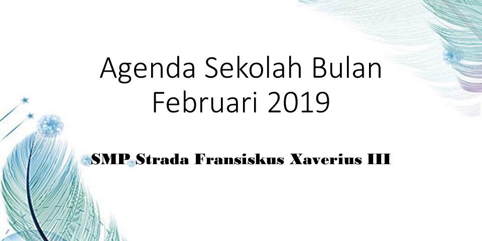 AGENDA KEGIATAN BULAN FEBUARI 2019