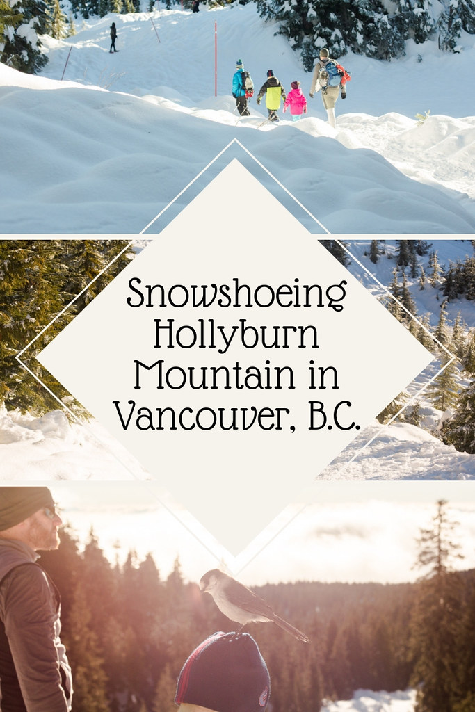 Snowshoeing Hollyburn Mountain in Vancouver, B.C.