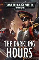 The Darkling Hours