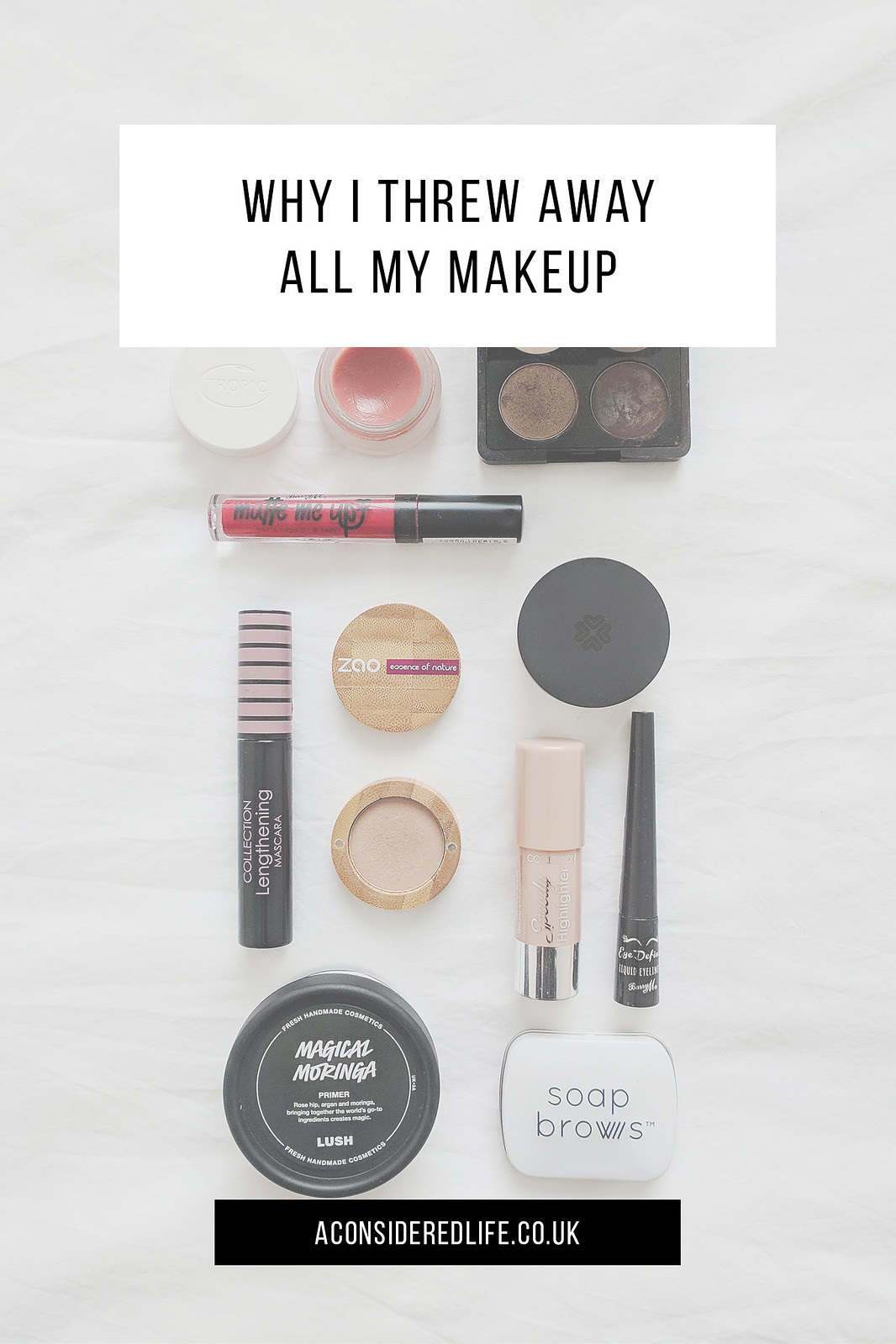 Minimalism and Beauty: Why I Threw Away My Make-Up