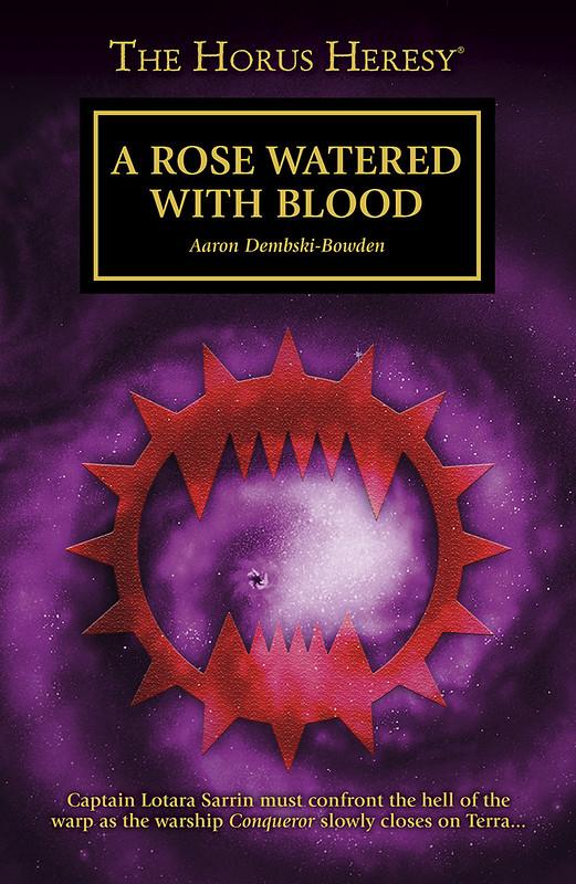 «Роза, обагренная кровью», Аарон Дембски-Боуден | A Rose Watered with Blood by Aaron Dembski-Bowden