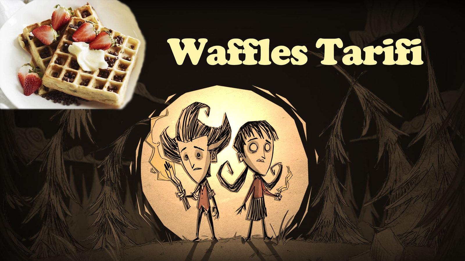 Don't Starve Waffles Tarifi