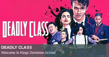 Where is deadly class filmed