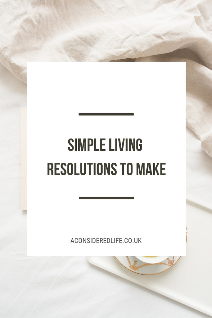 Simple Living Resolutions To Make In 2019