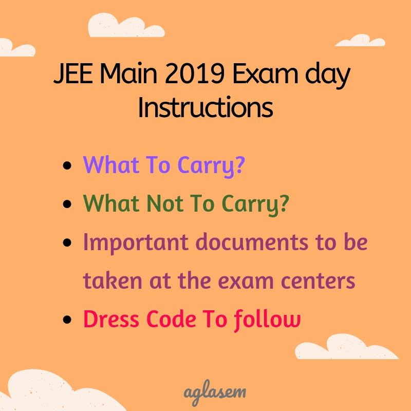 JEE Main 2019 Exam Day Instructions - Dress Code And What To