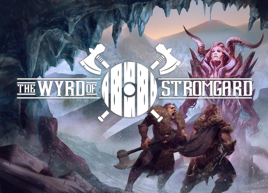 The Wyrd of Stromgard