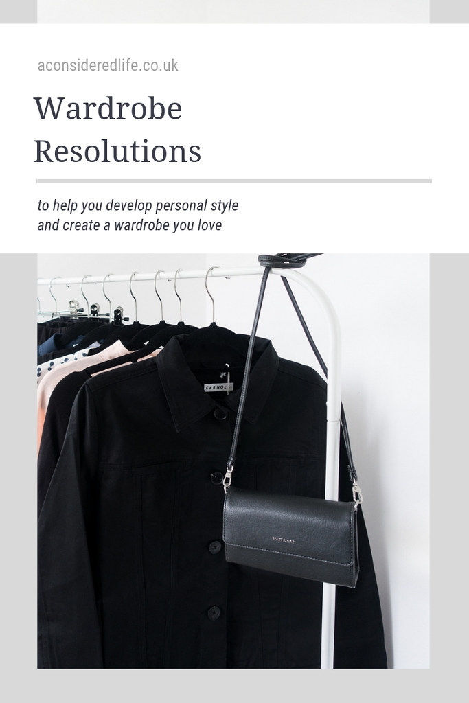 Wardrobe Resolutions + A Recap