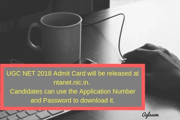 UGC NET Admit Card 2018 Releasing Today