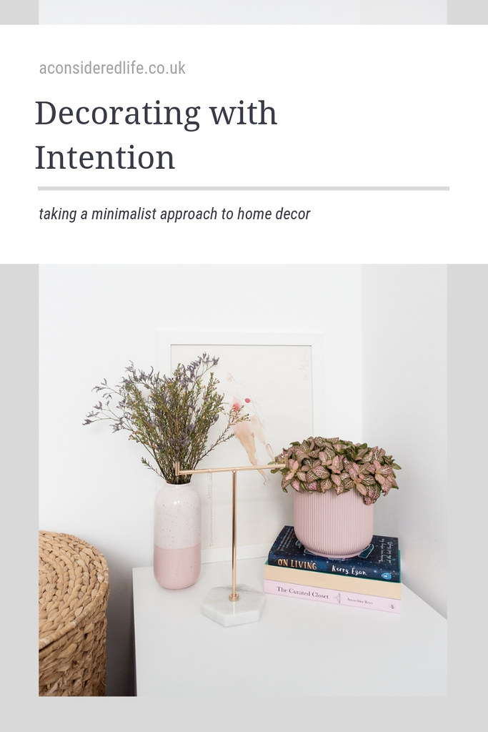 Decorating With Intention