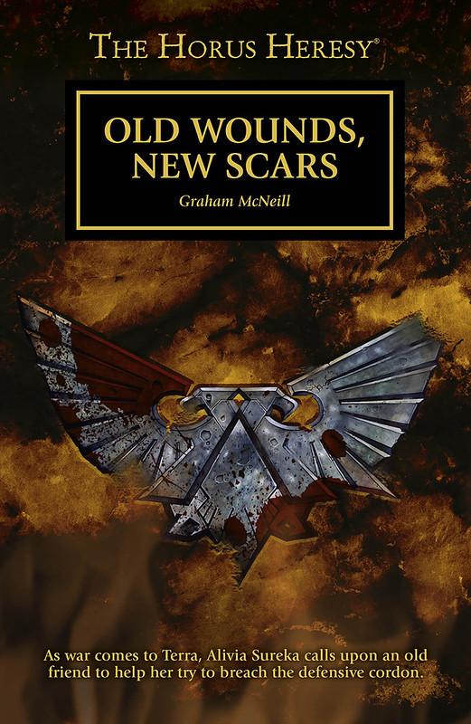 «Старые раны, новые шрамы», Грэм Макнилл | Old Wounds, New Scars by Graham McNeill