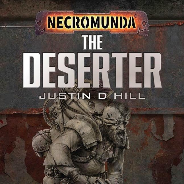 «Дезертир», Джастин Хилл | The Deserter by Justin Hill