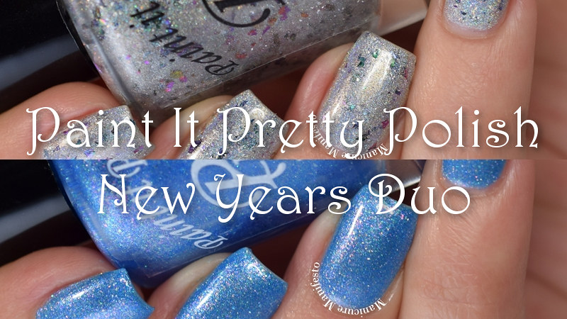 Paint It Pretty Polish New Years Duo