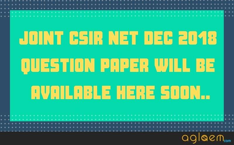 Joint CSIR NET 2018 Question Paper