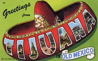 Greetings from Tijuana in Old Mexico - Large Letter Postcard | by Shook Photos