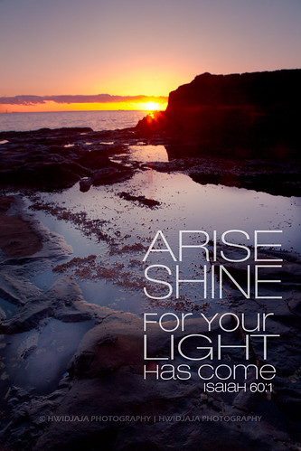 Arise, Shine for your Light has come | Isaiah 60:1 Arise ...  |Arise Photography