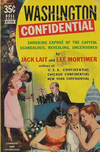 Dell Books D108 - Jack Lait & Lee Mortimer - Washington Confidential | by swallace99