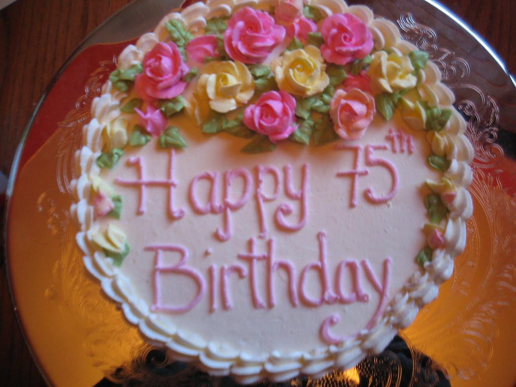 75th Birthday Cake Made For My Grandmothers 75th Birthday Jen