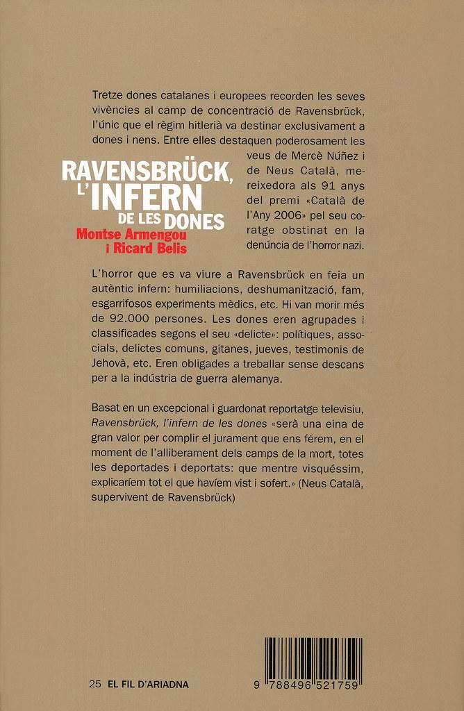ARMENGOU, Montse i BELIS, Ricard. Ravensbrück. L'infern de les dones / pròleg de Neus Català. Barcelona: Televisió de Catalunya: Angle editorial, 2007.