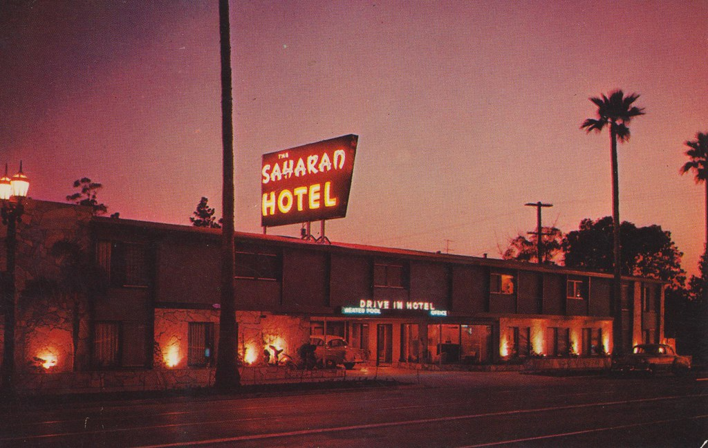 The Saharan Hotel - Hollywood, California