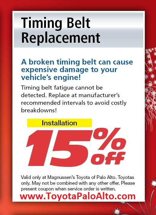 San Francisco Toyota Service >> Timing Belt Replacement Service Coupons Palo Alto Toyota