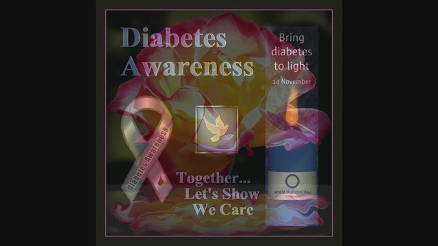 Diabetes Awareness ~ a slide show with music