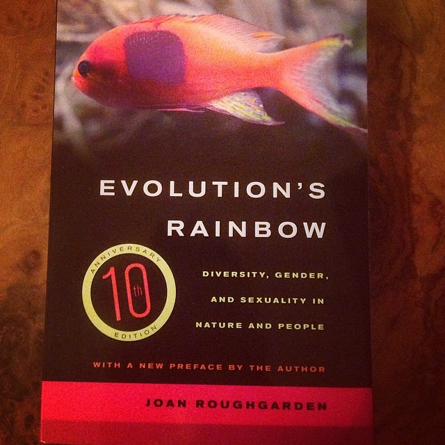 Evolutions rainbow diversity gender and sexuality in nature and people
